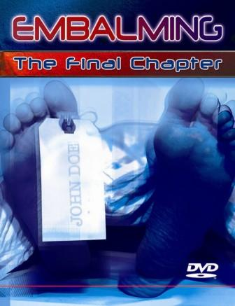 Embalming DVD-The Final Chapter on DVD-Shelved Until Further Notice!